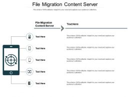 File Migration Content Server Ppt Powerpoint Presentation Themes Cpb