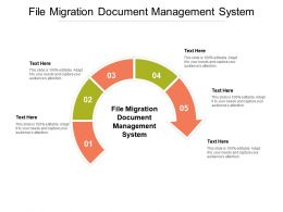 File Migration Document Management System Ppt Powerpoint Presentation Gallery Icons Cpb