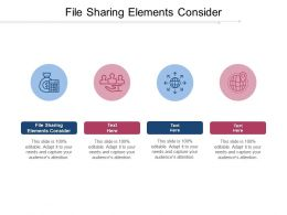 File Sharing Elements Consider Ppt Powerpoint Presentation Professional Vector Cpb