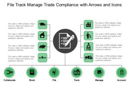 File Track Manage Trade Compliance With Arrows And Icons