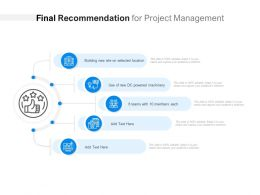 Final Recommendation For Project Management