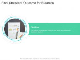 Final Statistical Outcome For Business Infographic Template