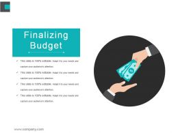 Finalizing Budget Powerpoint Presentation Examples