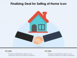 Finalizing Deal For Selling Of Home Icon