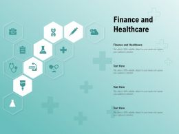 Finance And Healthcare Ppt Powerpoint Presentation Infographic Template Styles