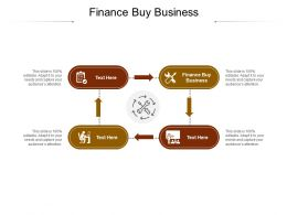 Finance Buy Business Ppt Powerpoint Presentation Outline Show Cpb