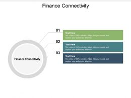 Finance Connectivity Ppt Powerpoint Presentation Pictures Graphics Design Cpb