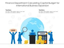 Finance Department Calculating Capital Budget For International Business Expansion