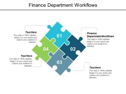 Finance Department Workflows Ppt Powerpoint Presentation Infographics Cpb