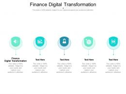 Finance Digital Transformation Ppt Powerpoint Presentation Guidelines Cpb