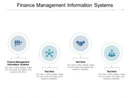 Finance Management Information Systems Ppt Powerpoint Presentation File Slides Cpb
