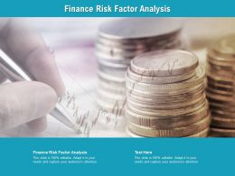 Finance Risk Factor Analysis Ppt Powerpoint Presentation Professional Guidelines Cpb