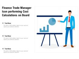 Finance Trade Manager Icon Performing Cost Calculations On Board