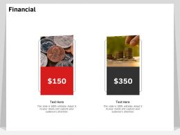 Financial 150 To 350 Dollars Ppt Powerpoint Presentation Background Designs
