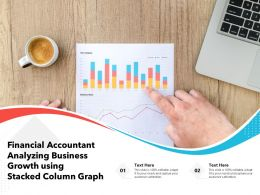 Financial Accountant Analyzing Business Growth Using Stacked Column Graph