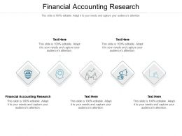Financial Accounting Research Ppt Powerpoint Presentation Infographic Template Guide Cpb