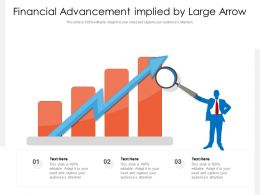 Financial Advancement Implied By Large Arrow