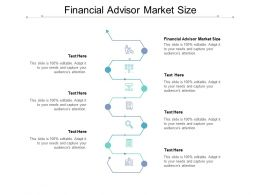 Financial Advisor Market Size Ppt Powerpoint Presentation Show Graphics Example Cpb