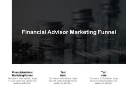 Financial Advisor Marketing Funnel Ppt Powerpoint Presentation Professional Graphics Cpb
