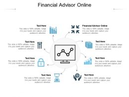 Financial Advisor Online Ppt Powerpoint Presentation Show Visual Aids Cpb