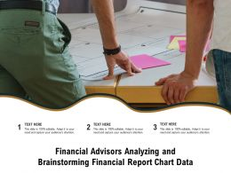 Financial Advisors Analyzing And Brainstorming Financial Report Chart Data
