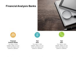 Financial Analysis Banks Ppt Powerpoint Presentation Summary Background Cpb