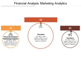 Financial Analysis Marketing Analytics Ppt Powerpoint Presentation File Topics Cpb