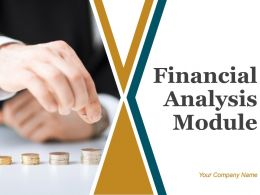 Financial Analysis Module Powerpoint Presentation Slides