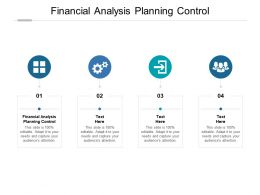 Financial Analysis Planning Control Ppt Powerpoint Presentation Layouts Introduction Cpb