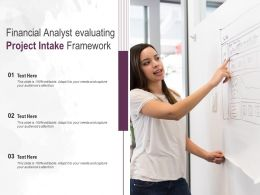 Financial Analyst Evaluating Project Intake Framework