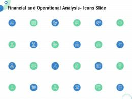 Financial And Operational Analysis Financial And Operational Analysis Icons Slide Ppt Elements