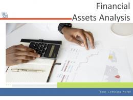 Financial Assets Analysis Powerpoint Presentation Slides