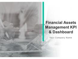 Financial Assets Management Kpi And Dashboard Powerpoint Presentation Slides