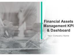 Financial Assets Management Kpi And Dashboard Powerpoint Presentation Slides