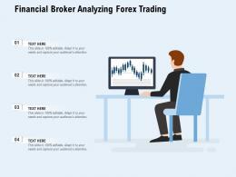 Financial Broker Analyzing Forex Trading