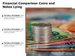 Financial Comparison Coins And Notes Lying