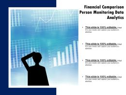 Financial Comparison Person Monitoring Data Analytics