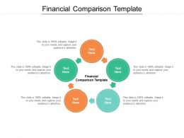 Financial Comparison Template Ppt Powerpoint Presentation Outline Elements Cpb