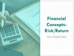 Financial Concepts Risk Return Powerpoint Presentation Slides