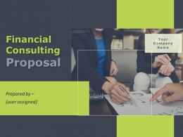 Financial Consulting Proposal Powerpoint Presentation Slides