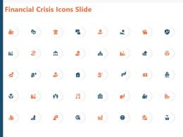 Financial Crisis Icons Slide Ppt Powerpoint Presentation Slides Graphics