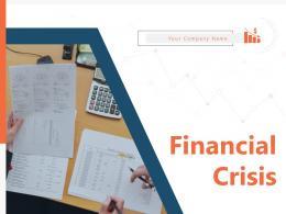 Financial Crisis Powerpoint Presentation Slides