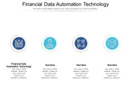 Financial Data Automation Technology Ppt Powerpoint Presentation Portfolio Cpb