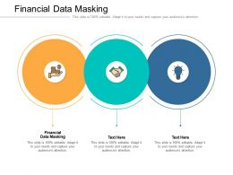 Financial Data Masking Ppt Powerpoint Presentation Pictures Icons Cpb