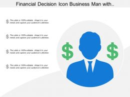 Financial Decision Icon Business Man With Dollar Symbols
