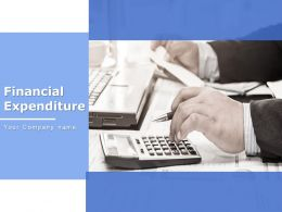 Financial Expenditure Powerpoint Presentation Slides