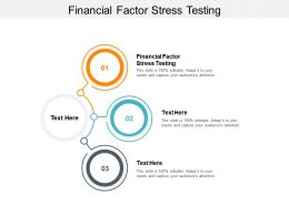 Financial Factor Stress Testing Ppt Powerpoint Presentation Ideas File Formats Cpb