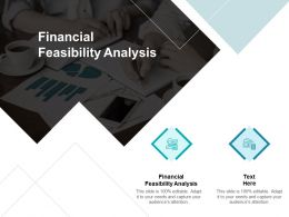 Financial Feasibility Analysis Ppt Powerpoint Presentation Deck Cpb