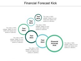 Financial Forecast Kick Ppt Powerpoint Presentation Gallery Inspiration Cpb