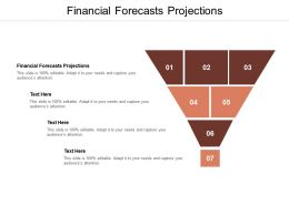 Financial Forecasts Projections Ppt Powerpoint Presentation Gallery Master Slide Cpb